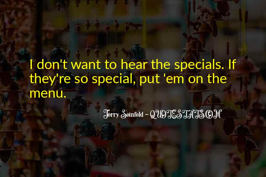 Quotes About Specials #1662790