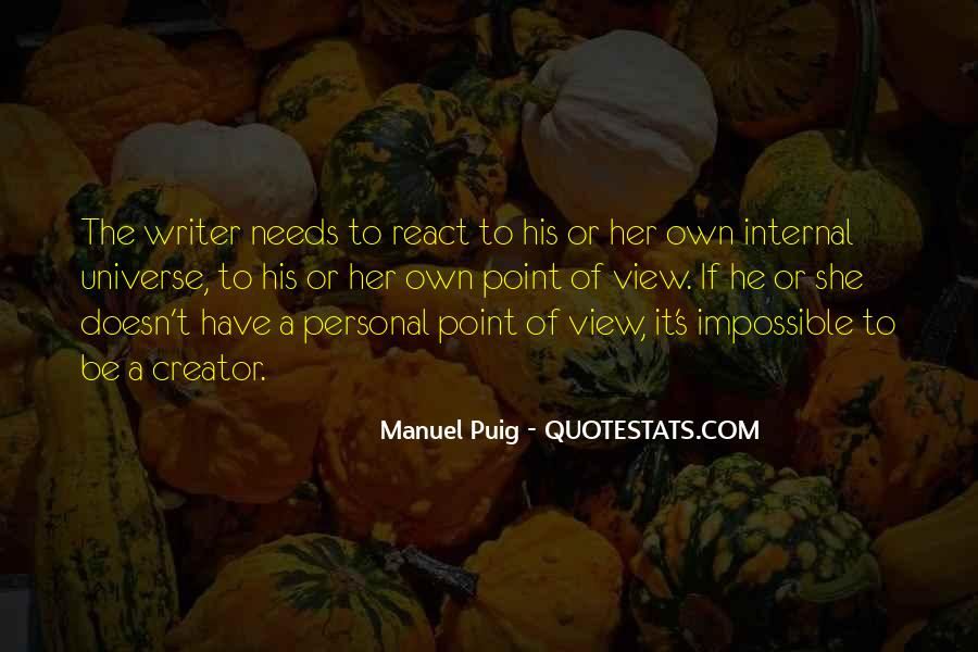 Manuel Puig Quotes #508442
