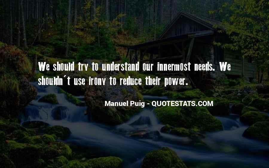 Manuel Puig Quotes #886011