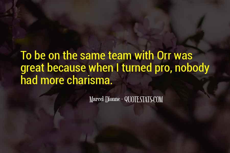 Marcel Dionne Quotes #1030553