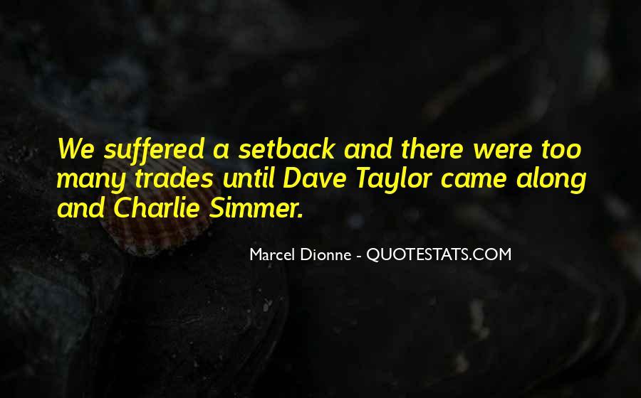 Marcel Dionne Quotes #138379
