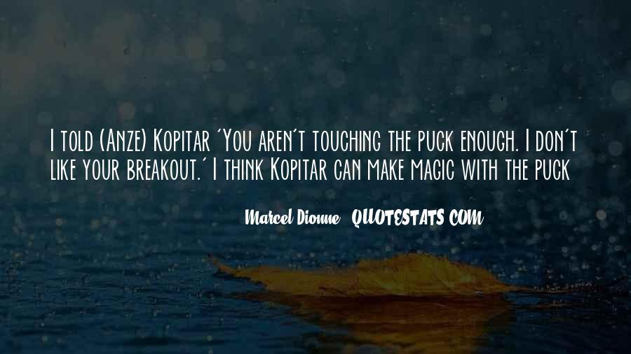 Marcel Dionne Quotes #1438510