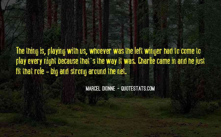 Marcel Dionne Quotes #1484727