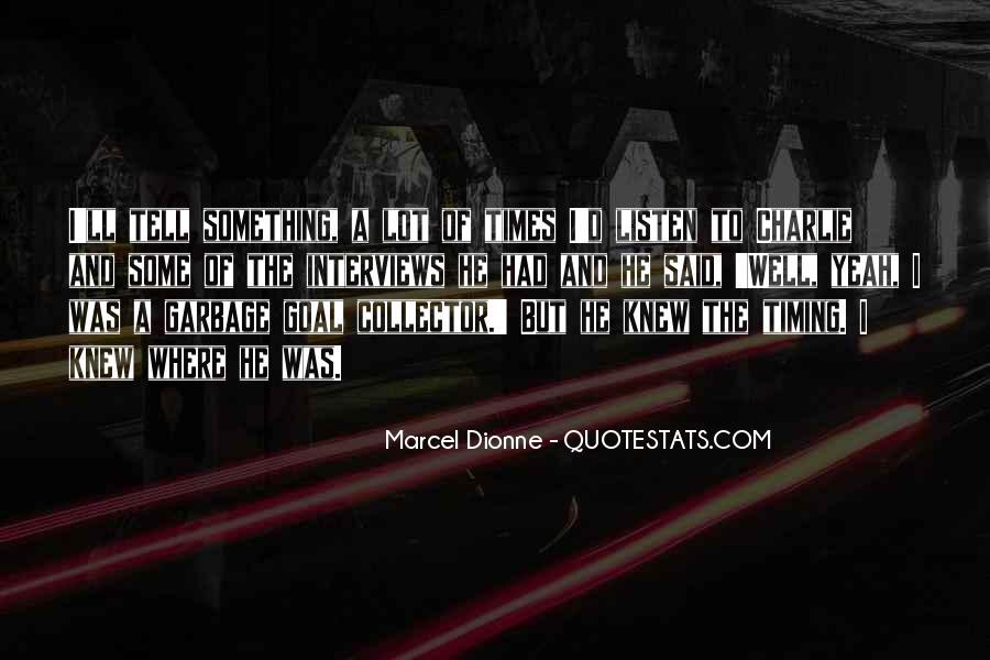Marcel Dionne Quotes #177090