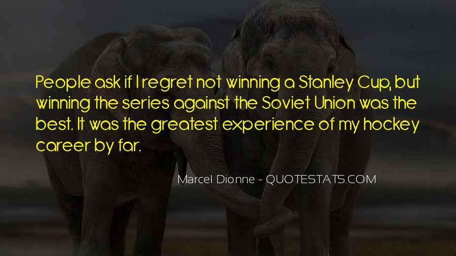 Marcel Dionne Quotes #211847