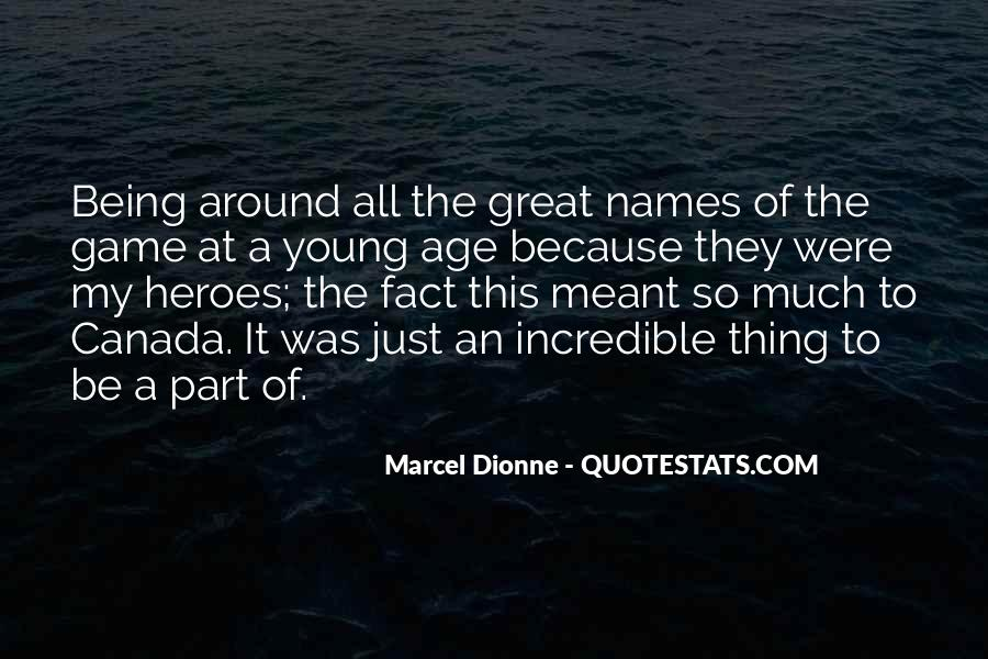 Marcel Dionne Quotes #267570