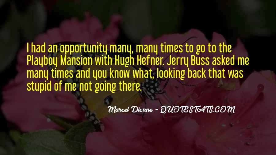 Marcel Dionne Quotes #709995
