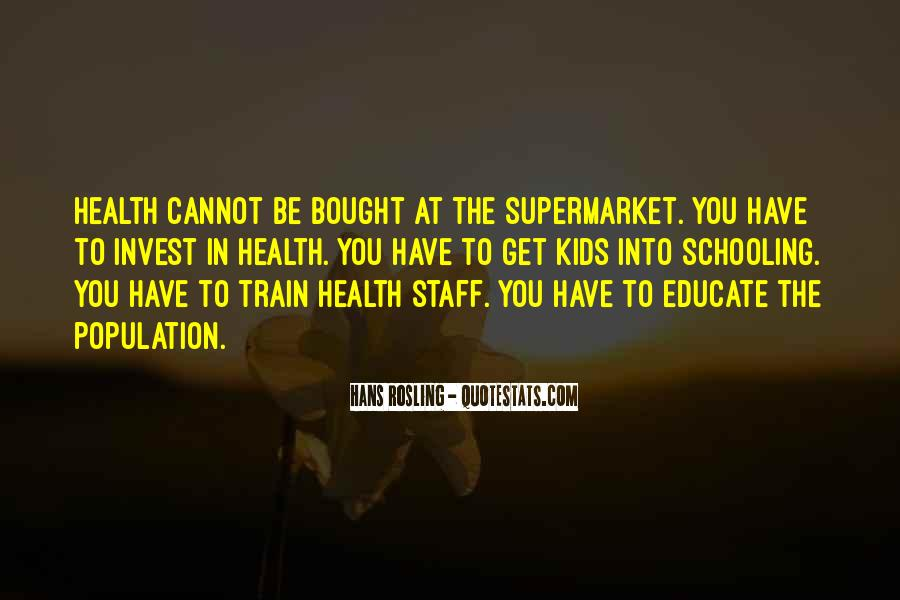 Quotes About Population Health #1517776