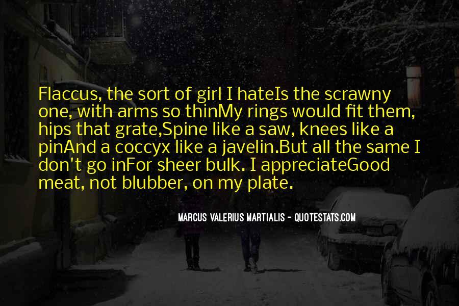 Marcus Valerius Martialis Quotes #1436244