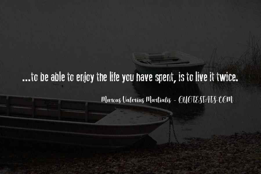 Marcus Valerius Martialis Quotes #1492469