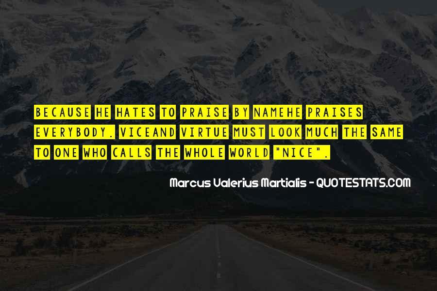 Marcus Valerius Martialis Quotes #941620