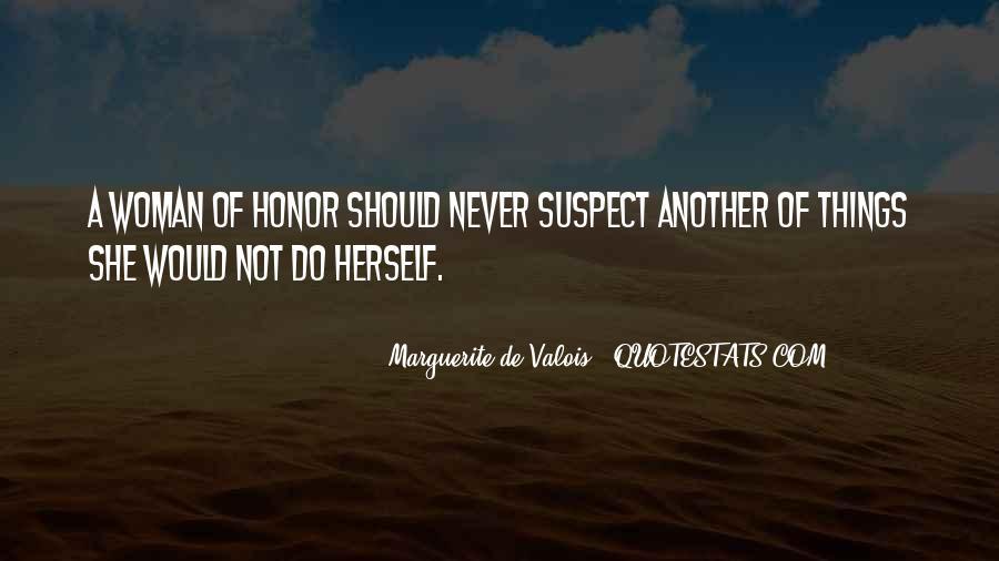 Marguerite De Valois Quotes #1311732