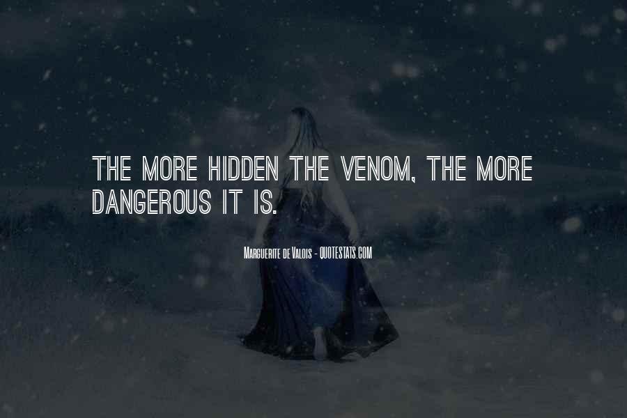 Marguerite De Valois Quotes #188548