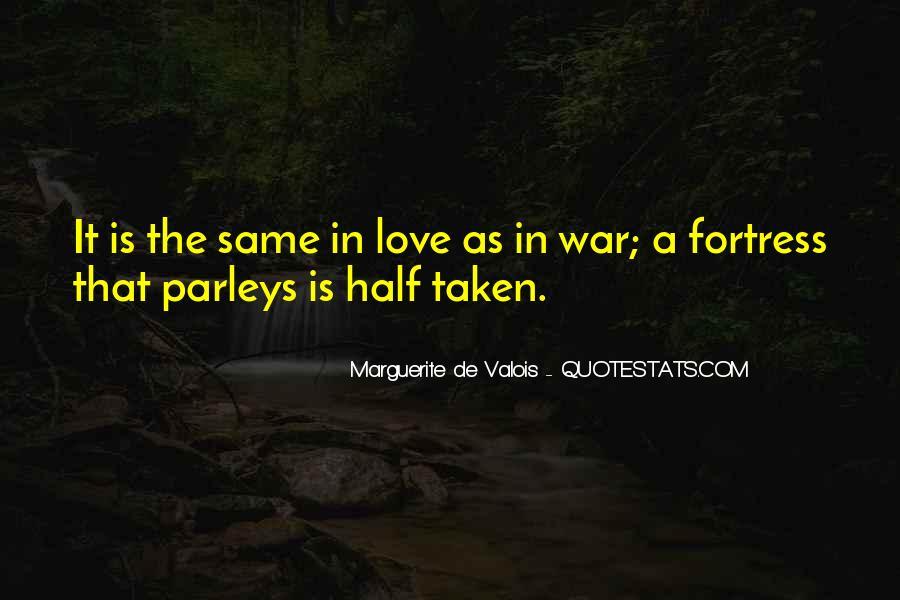 Marguerite De Valois Quotes #581427