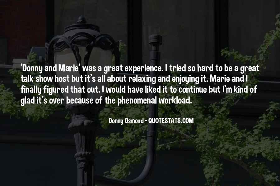 Marie Osmond Quotes #116284