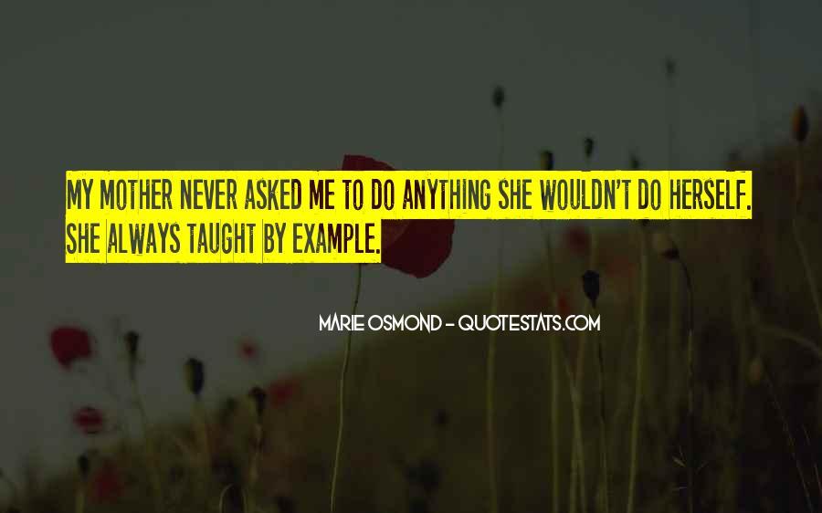 Marie Osmond Quotes #1667329