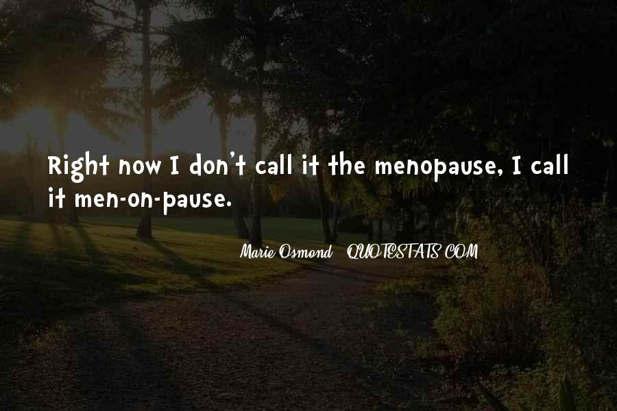 Marie Osmond Quotes #644136