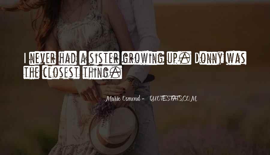 Marie Osmond Quotes #726146