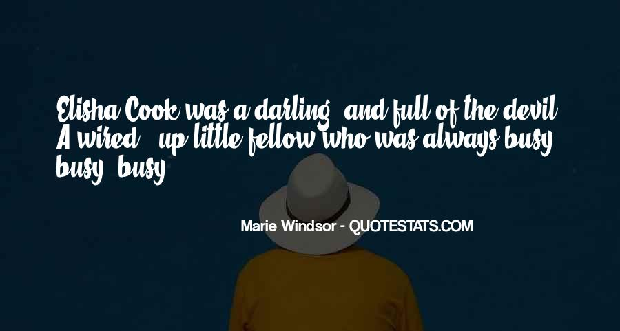 Top 41 Marie Windsor Quotes Famous Quotes Sayings About Marie Windsor