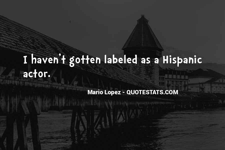 Mario Lopez Quotes #1309772