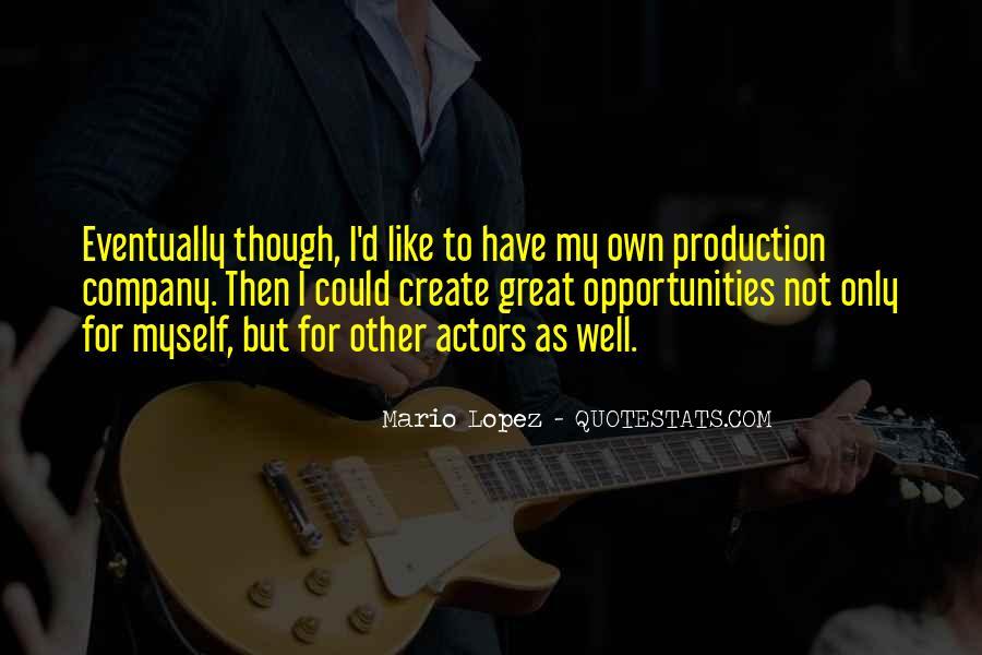 Mario Lopez Quotes #1572405