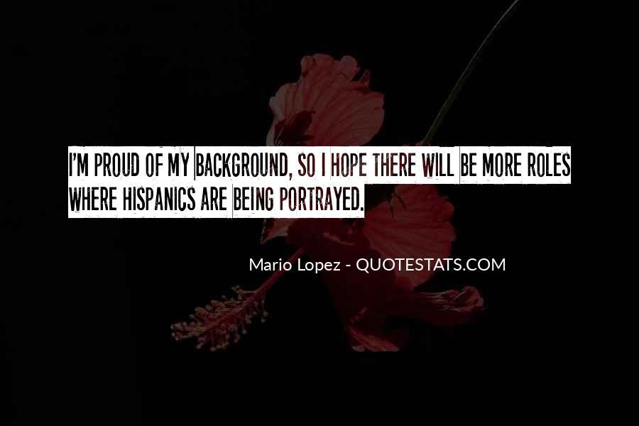 Mario Lopez Quotes #1713872