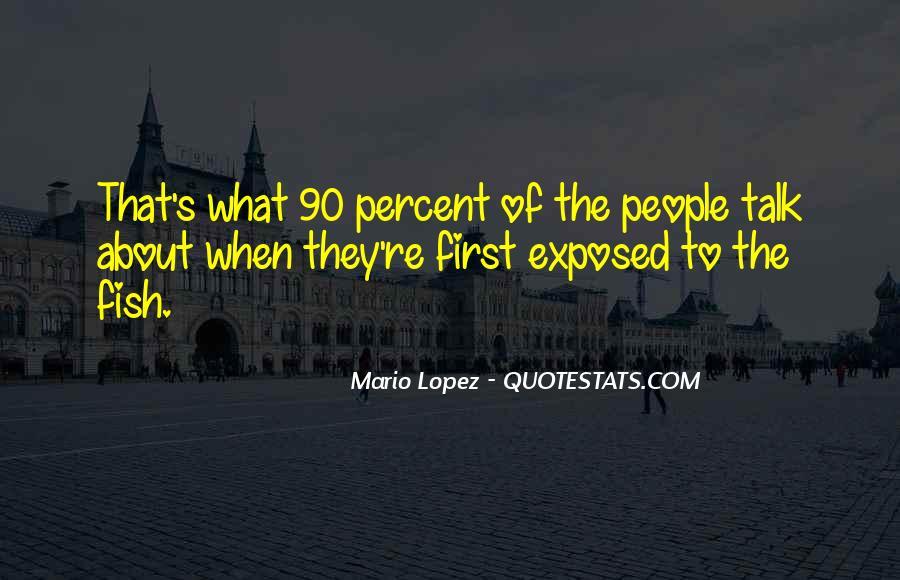 Mario Lopez Quotes #1765849