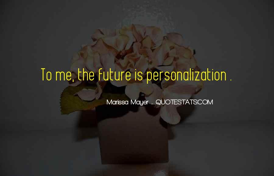Marissa Mayer Quotes #1092611