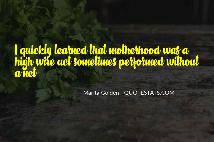 Marita Golden Quotes #1306913
