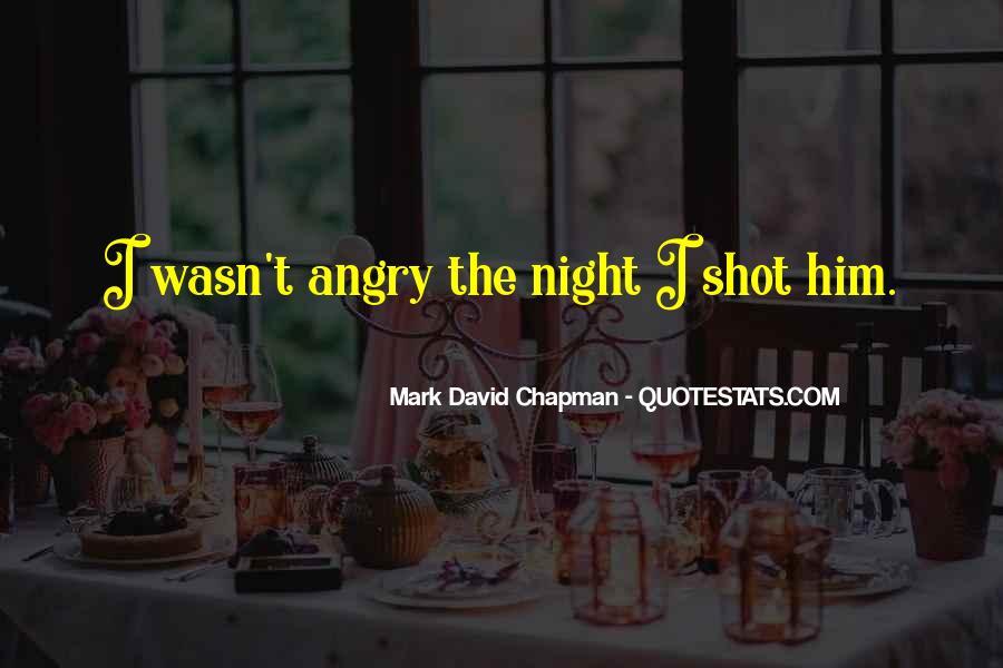 Mark Chapman Quotes #1128926