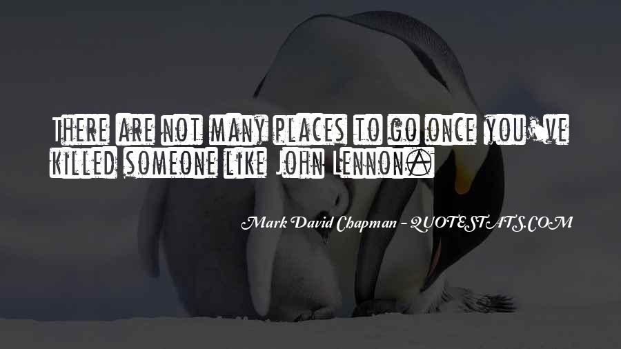 Mark Chapman Quotes #1422699