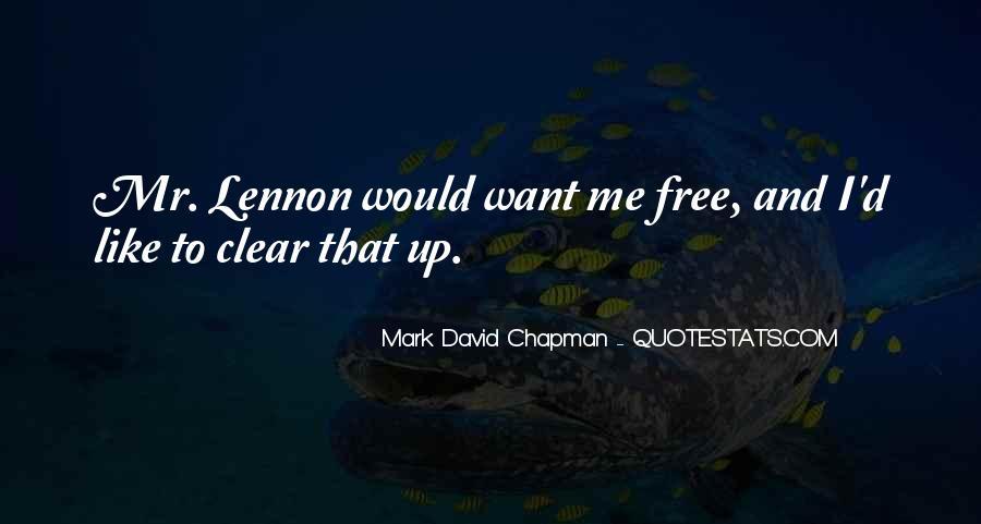 Mark Chapman Quotes #370785