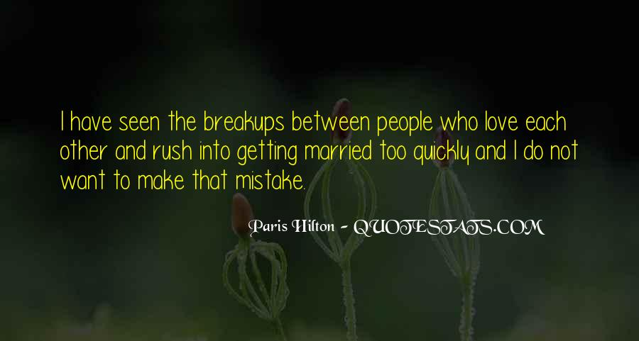 Quotes About Love After Break Ups #120889