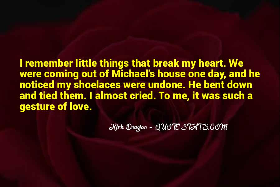 Quotes About Love After Break Ups #127985