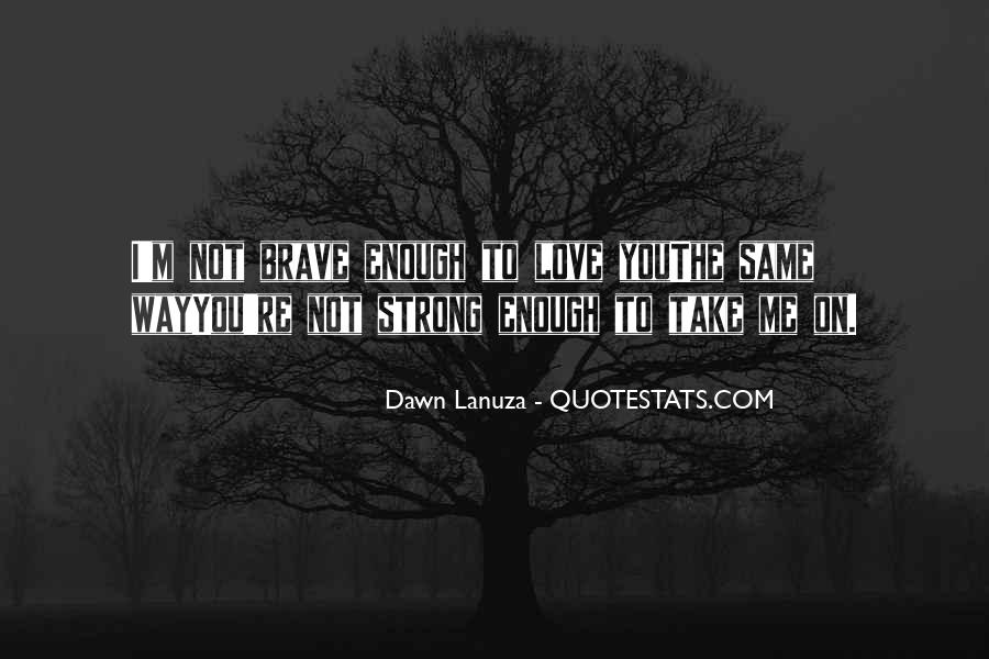 Quotes About Love After Break Ups #223228