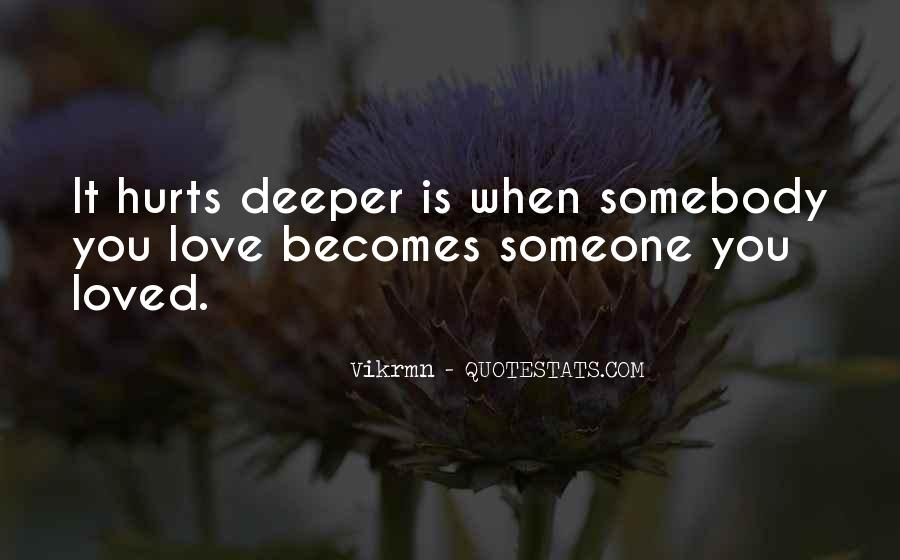Quotes About Love After Break Ups #226536