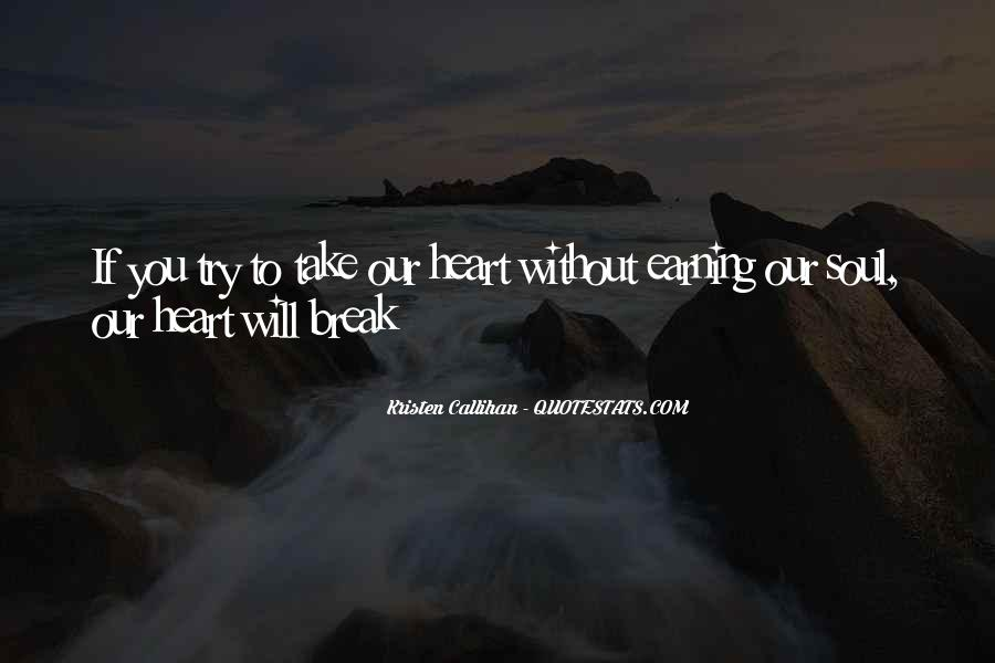 Quotes About Love After Break Ups #243176