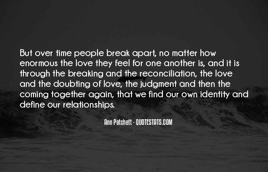 Quotes About Love After Break Ups #3452