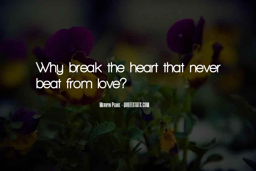 Quotes About Love After Break Ups #37404
