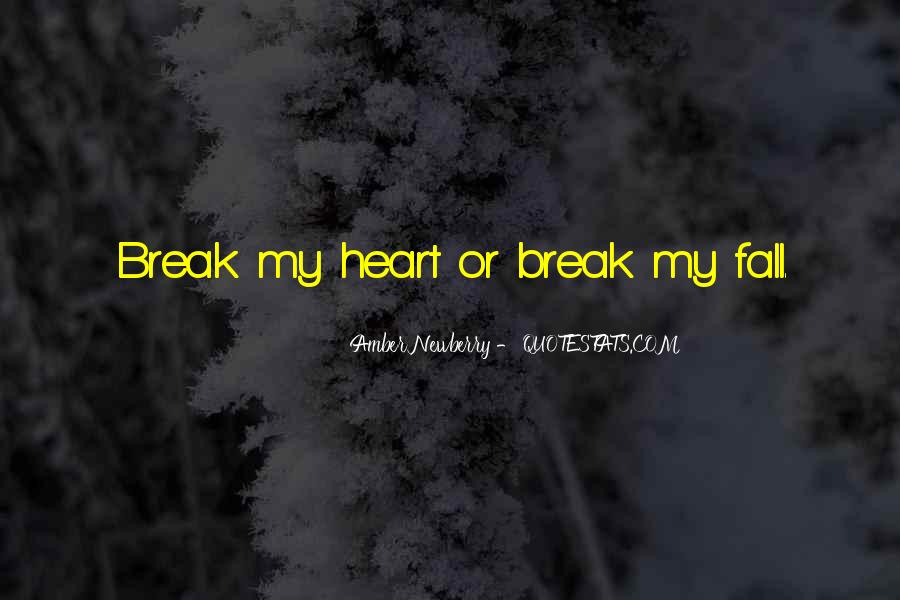 Quotes About Love After Break Ups #68993