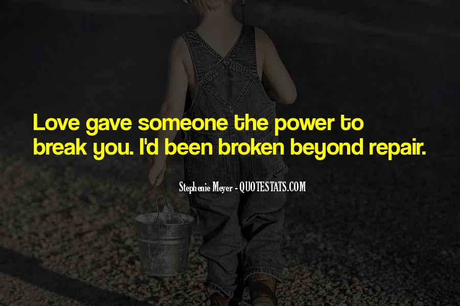 Quotes About Love After Break Ups #9839