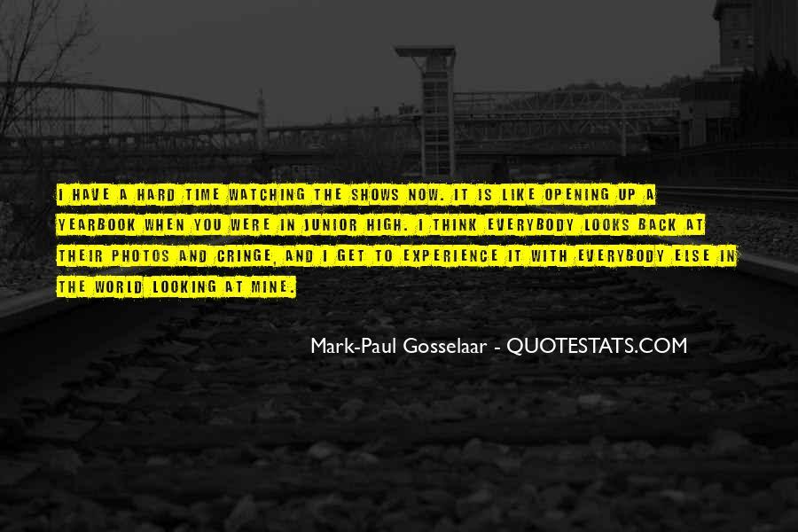 Mark Paul Gosselaar Quotes #1338692