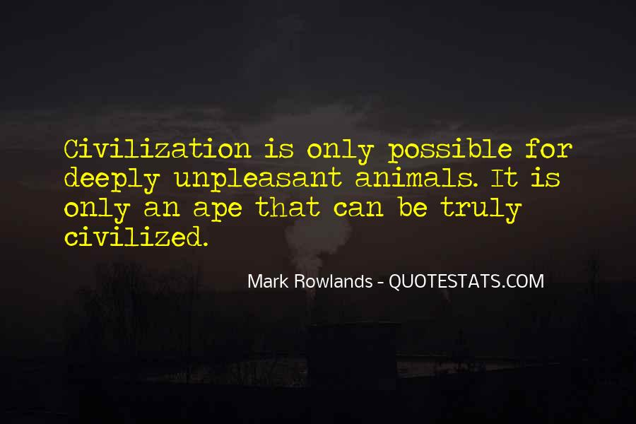 Mark Rowlands Quotes #61965