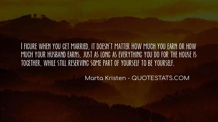 Marta Kristen Quotes #1507355