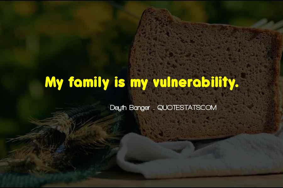 Quotes About Vulnerability #117760