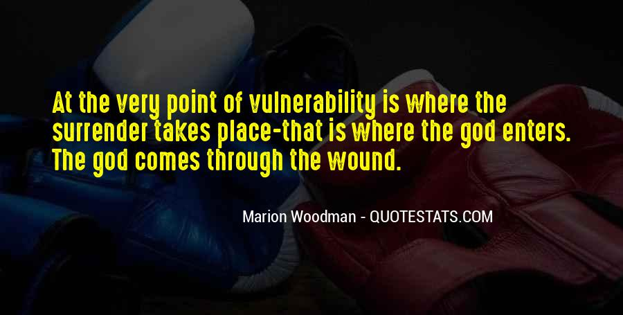 Quotes About Vulnerability #12308