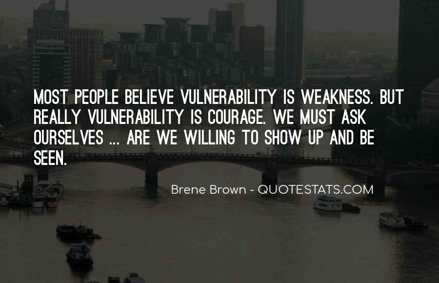 Quotes About Vulnerability #133461