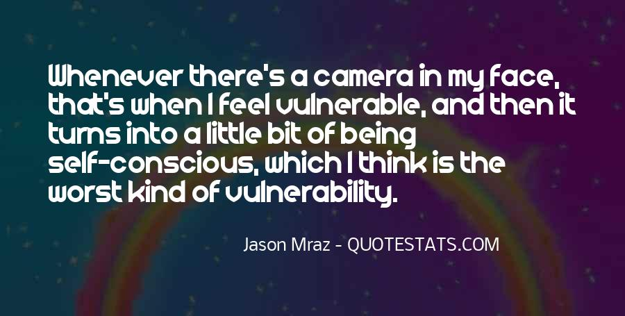 Quotes About Vulnerability #140361