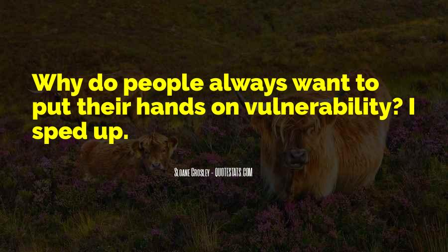 Quotes About Vulnerability #152636