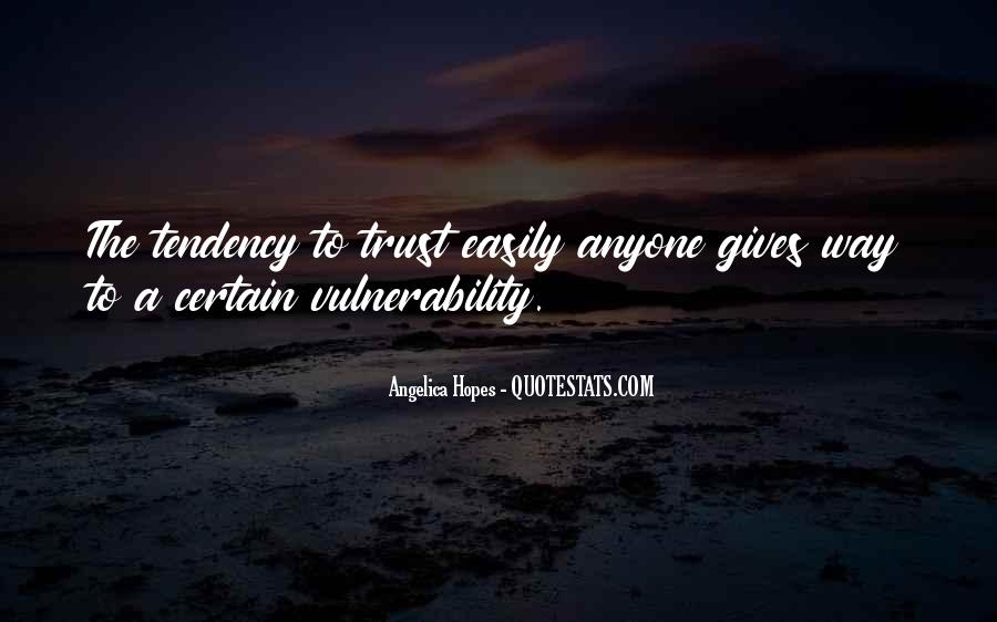 Quotes About Vulnerability #68391